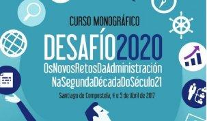 Desafío 2020: os novos retos da Administración na segunda década do século XXI